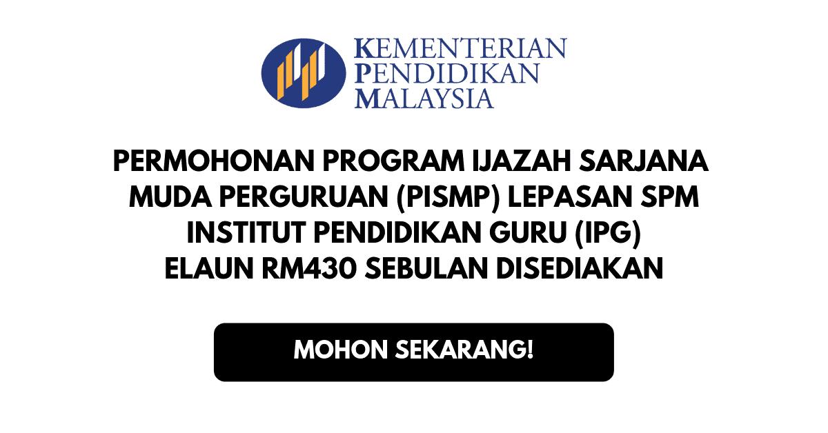 Pismp 2020 Permohonan Ipg Online Program Guru Lepasan Spm
